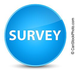 Survey elegant cyan blue round button