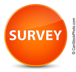 Survey elegant orange round button