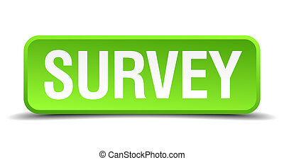 Survey green 3d realistic square isolated button