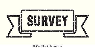 survey grunge ribbon. survey sign. survey banner