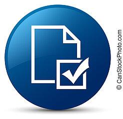 Survey icon blue round button