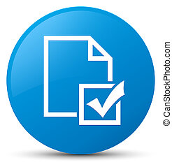 Survey icon cyan blue round button