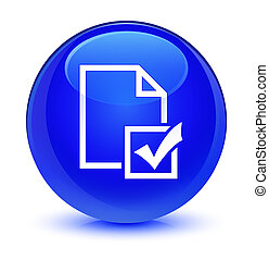 Survey icon glassy blue round button