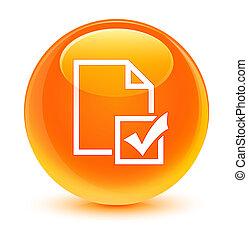 Survey icon glassy orange round button