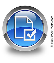 Survey icon glossy blue round button