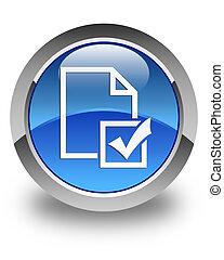 Survey icon glossy blue round button