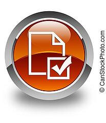 Survey icon glossy brown round button