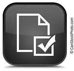 Survey icon special black square button