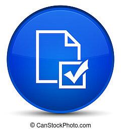 Survey icon special blue round button