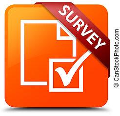 Survey orange square button red ribbon in corner