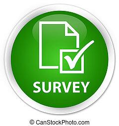 Survey premium green round button