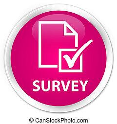 Survey premium pink round button