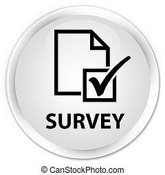 Survey premium white round button