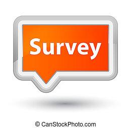 Survey prime orange banner button
