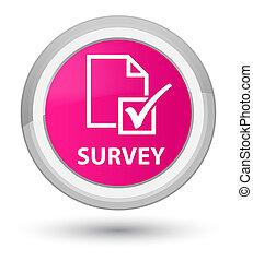 Survey prime pink round button