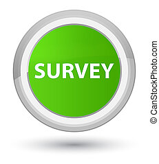 Survey prime soft green round button
