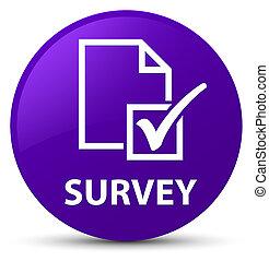 Survey purple round button