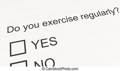 Survey question and answer: Do you exercise regularly - Yes....