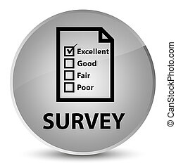 Survey (questionnaire icon) elegant white round button