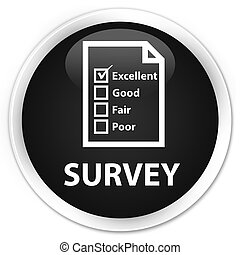 Survey (questionnaire icon) premium black round button