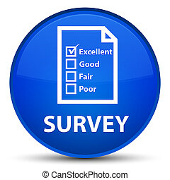 Survey (questionnaire icon) special blue round button