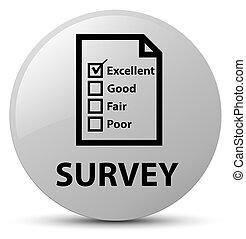 Survey (questionnaire icon) white round button