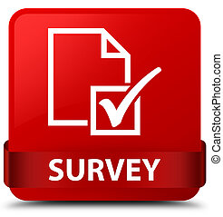 Survey red square button red ribbon in middle