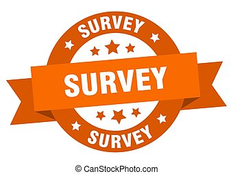 survey ribbon. survey round orange sign. survey