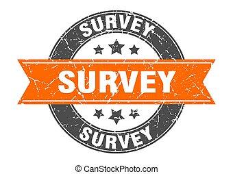 survey round stamp with orange ribbon. survey