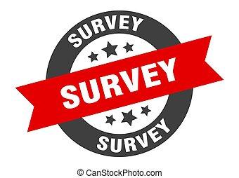 survey sign. survey black-red round ribbon sticker