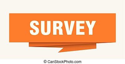 survey sign. survey paper origami speech bubble. survey tag....