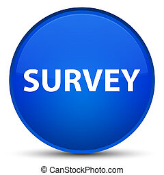 Survey special blue round button