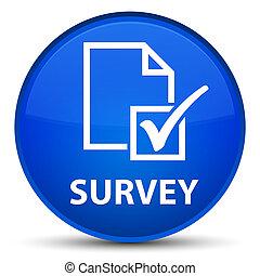 Survey special blue round button