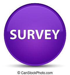 Survey special purple round button