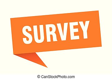 survey speech bubble. survey sign. survey banner