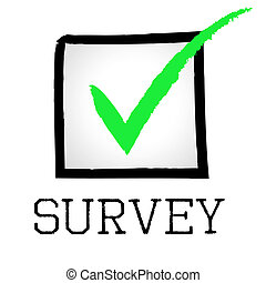 Survey Tick Means Confirmed Polling And Passed - Tick Survey...