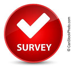 Survey (validate icon) elegant red round button