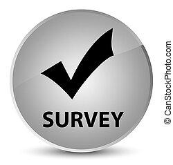 Survey (validate icon) elegant white round button