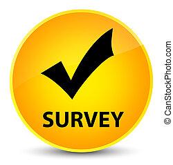 Survey (validate icon) elegant yellow round button