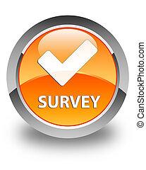 Survey (validate icon) glossy orange round button