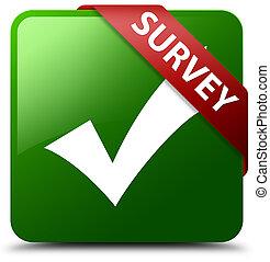 Survey (validate icon) green square button red ribbon in corner