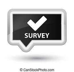 Survey (validate icon) prime black banner button