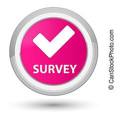 Survey (validate icon) prime pink round button