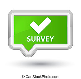 Survey (validate icon) prime soft green banner button