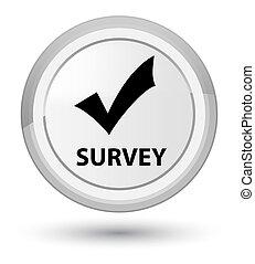 Survey (validate icon) prime white round button