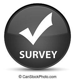 Survey (validate icon) special black round button