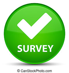 Survey (validate icon) special green round button