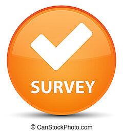 Survey (validate icon) special orange round button