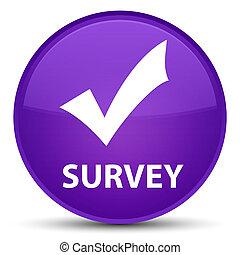 Survey (validate icon) special purple round button