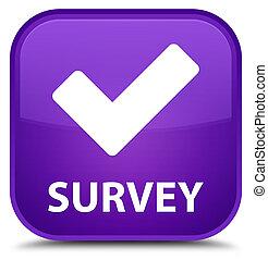 Survey (validate icon) special purple square button